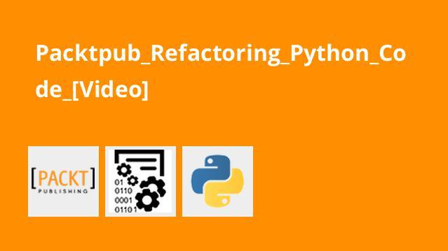 آموزش ریفکتور کردن کد پایتون